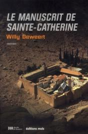 Le manuscrit de sainte-Catherine  - Willy Dewert