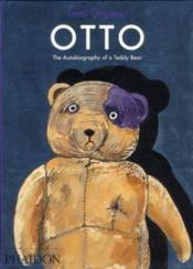 Vente livre :  Otto ; the autobiography of a teddy bear  - Tomi Ungerer