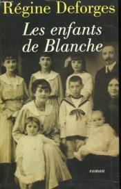 Les Enfants De Blanche. - Couverture - Format classique