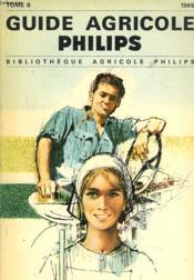 Guide Agricole Philips 1966. Tome 8. - Couverture - Format classique