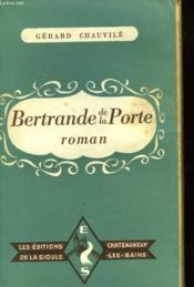 Bertrande De La Porte - Couverture - Format classique