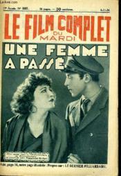 Le Film Complet Du Mardi N° 1557 - 13e Annee - Une Femme A Passe - Couverture - Format classique
