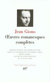 Oeuvres romanesques complètes t.1  - Jean Giono