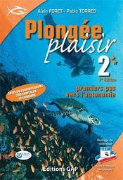 Plongee Plaisir ; Niveau 2 ; Premiers Pas Vers L'Autonomie - Intérieur - Format classique
