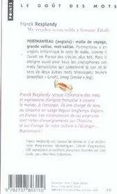 My rendez-vous with a femme fatale ; les mots français dans les langues étrangères - 4ème de couverture - Format classique