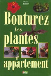 Bouturez Les Plantes D'Appartement - Intérieur - Format classique