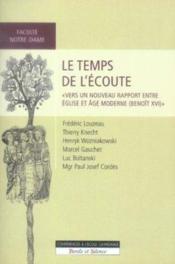 Le temps de l'écoute ; vers un nouveau rapport église et âge moderne - Couverture - Format classique