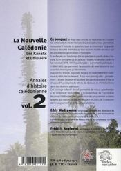 La Nouvelle Caledonie ; Les Kanaks Et L'Histoire - 4ème de couverture - Format classique