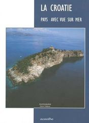 La croatie ; pays avec vue sur mer - Intérieur - Format classique