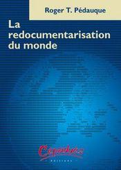 La redocumentarisation du monde - Intérieur - Format classique