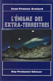 L'Enigme Des Extra-Terrestres - Couverture - Format classique