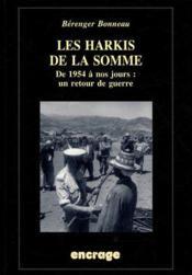 Les harkis de la somme ; de 1945 à nos jours : un retour de guerre - Couverture - Format classique
