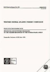 Western central atlantic fishery commission ; report of the third workshop on the biological and economic modelling - Couverture - Format classique