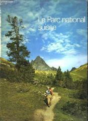 Le Parc National Suisse. - Couverture - Format classique