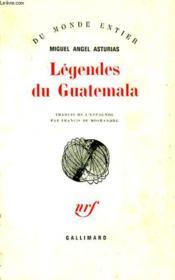 Legendes Du Guatemala. - Couverture - Format classique
