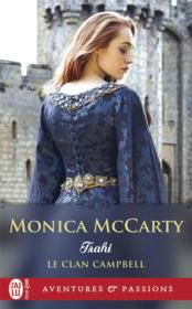 Vente livre :  Le clan Campbell T.3 ; trahi  - Monica Mccarty