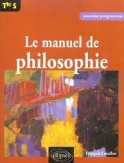 Le Manuel De Philosophie Tle S Nouveau Programme - Intérieur - Format classique