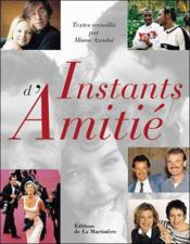 Instants D'Amitie - Couverture - Format classique