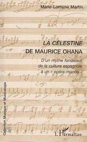 La Célestine de Maurice Ohana ; d'un mythe fondateur de la culture espagnole à un opéra-monde - Intérieur - Format classique