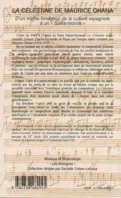La Célestine de Maurice Ohana ; d'un mythe fondateur de la culture espagnole à un opéra-monde - 4ème de couverture - Format classique