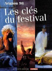 Avignon 98 ; les clés du festival - Couverture - Format classique