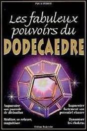 Les Fabuleux Pouvoirs Du Dodecaedre - Couverture - Format classique
