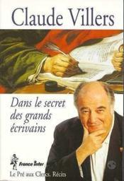 Dans Le Secret Des Grands Ecrivains - Couverture - Format classique