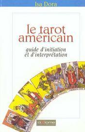 Le Tarot Américain. Guide D'Initiation Et D'Interprétation - Intérieur - Format classique