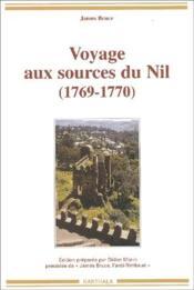 Voyage aux sources du Nil (1769-1770) - Couverture - Format classique