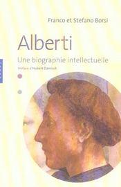 Leon Battista Alberti. Une Biographie Intellectuelle - Intérieur - Format classique