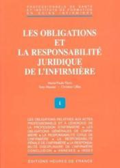 Les Obligations Et La Responsabilite Juridique De L'Infirmiere - Couverture - Format classique