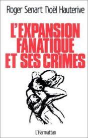 L'expansion fanatique et ses crimes - Couverture - Format classique