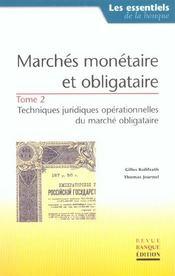 Marches monetaire et obligataire. tome 2techni juridi opera marche obligataire - Intérieur - Format classique