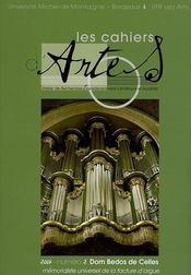 Les Cahiers D'Artes, N 2/2007. Dom Bedos De Celles, Memorialiste Univ Ersel De La Facture D'Orgue - Intérieur - Format classique