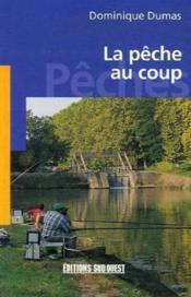 La pêche au coup - Couverture - Format classique