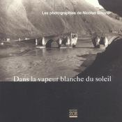 Dans La Vapeur Blanche Du Soleil - Intérieur - Format classique