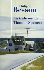 Vente  La trahison de Thomas Spencer  - Philippe Besson