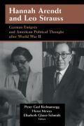 Hannah Arendt and Leo Strauss: German Emigres and American Political Thought After World War II - Couverture - Format classique