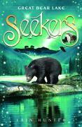 Seekers: The Great Bear Lake – Erin Hunter