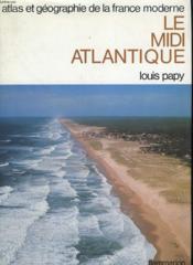 Atlas Et Geographie Du Midi Atlantique. - Couverture - Format classique