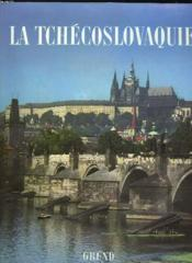 La Tchecoslovaquie - Couverture - Format classique