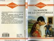 La Maison De La Chanterelle - Call Back Yesterday - Couverture - Format classique