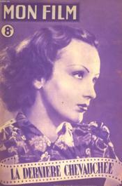 Mon Film N° 77 - La Derniere Chevauchee - Couverture - Format classique