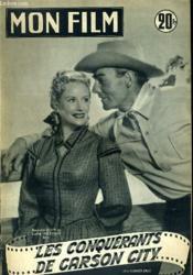 Mon Film N° 332 - Les Conquerants De Carson City. - Couverture - Format classique
