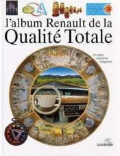 Vente livre :  L'Album Renault De La Qualite Totale  - Collectif