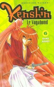 Kenshin le vagabond t.6 ; sans souci - Intérieur - Format classique