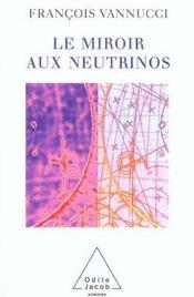 Le Miroir Aux Neutrinos - Intérieur - Format classique