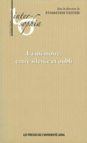 La Memoire Entre Silence Et Oubli - Couverture - Format classique