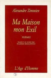 Ma Maison Mon Exil - Couverture - Format classique