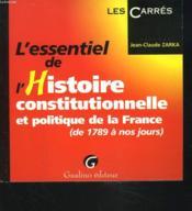 Essentiel De L'Histoire Constitutionnelle Et Politique De La France (L') - Couverture - Format classique